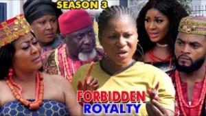 Forbidden Royalty Season 3 - 2019